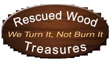Rescued Wood Treasures